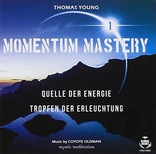MOMENTUM MASTERY 1 - Quelle der Energie & Tropfen der Erleuchtung
