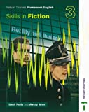 Nelson Thornes Framework English 3. Skills in Fiction (Skills in Fiction 1)