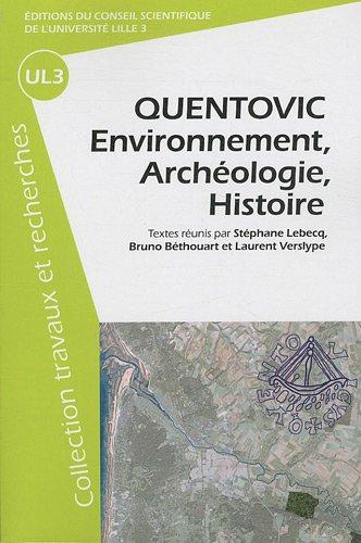 Quentovic : Environnement, archéologie, histoire par Laurent Verslype