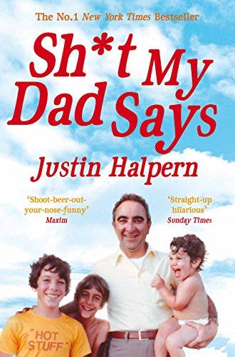 Shit My Dad Says (English Edition) por Justin Halpern