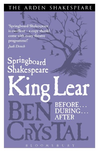 Springboard Shakespeare: King Lear par Ben Crystal