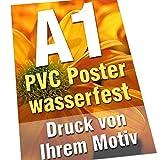 Plakate Poster DIN A1 PVC 330g 4/0-farbig wasser- und UV-stabil Kundenstopper von Ihrer Datei gedruckt