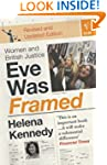 Eve Was Framed: Women and British Jus...