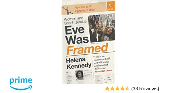 Eve Was Framed: Women and British Justice: Amazon.co.uk: Helena ...