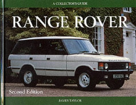 Range Rover: A Collector's Guide