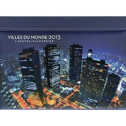 L'agenda-Calendrier Villes du monde 2013