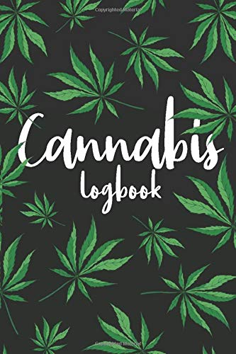 Cannabis Log Book: ~ Marijuana Strains Review Journal
