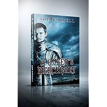 A Queen's Mercenary: A Medieval Historical Fiction Novel (Tudor Mystery Trials Series Book 3)