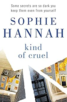 Kind of Cruel: Culver Valley Crime Book 7 by [Hannah, Sophie]