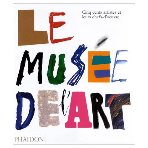Le Musée de l'art (Ancien prix éditeur : 45 euros)