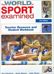 The World of Sport Examined - Teachers Resource and Student Workbook Second Edition: Teacher Resource