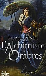 Les Lames du Cardinal, II:L'alchimiste des Ombres
