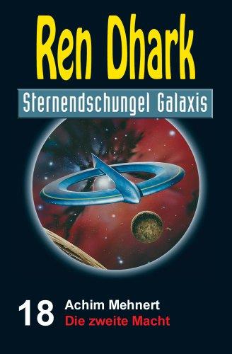 ren-dhark-sternendschungel-galaxis-band-18-die-zweite-macht