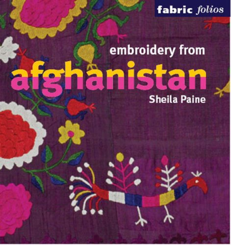 Embroidery from Afghanistan : Edition en langue anglaise