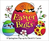 Easter Bugs: A Springtime Pop-Up by David a Carter Carter, David A ( Author ) Feb-01-2001 Hardcover