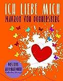 Ich liebe mich... Kostenlos (Orange): Positive Affirmationen