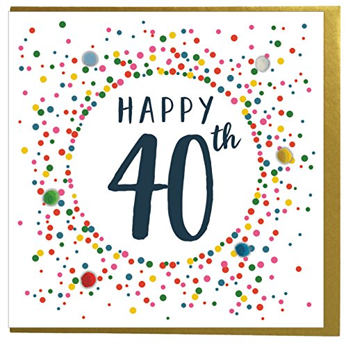 Happy 40th Birthday Card - Hand Finished in the UK