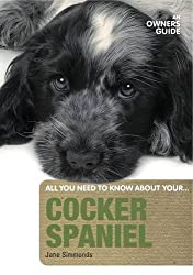 By Jane Simmonds Cocker Spaniel An Owner's Guide by Simmonds, Jane ( Author ) ON Nov-01-2010, Paperback
