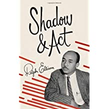 Shadow and Act by Ralph Ellison (1995-03-14)