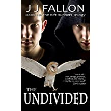The Undivided (Rift Runners Trilogy Book 1) (English Edition)
