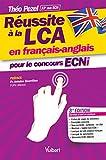 Réussite à la LCA en français-anglais pour le concours ECNI...