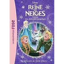 La Reine des Neiges 24 - La Réussite de Petit Pierre