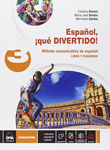 Español, ¡que divertido! Libro del alumno y cuaderno. Per la Scuola media. Con e-book. Con espansione online: 3