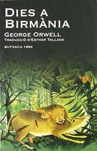 Dies a Birmània par George Orwell