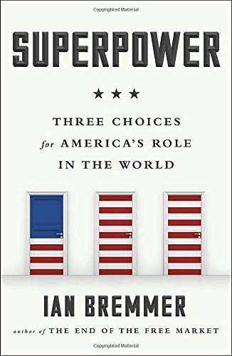 superpower-three-choices-for-americas-role-in-the-world