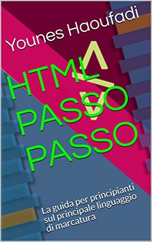 html-passo-passo-la-guida-per-principianti-sul-principale-linguaggio-di-marcatura