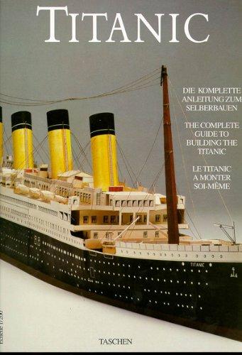 Titanic: Die komplette Anleitung zum Selberbauen
