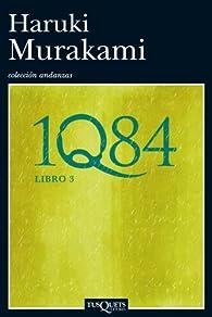 1Q84. Libro 3 par Haruki Murakami