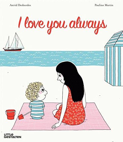 I Love You...: A Mother's Secret