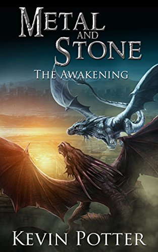 The Awakening: An Epic Dragon Fantasy Adventure (Metal and Stone Book 1) (English - Metal Dark Dragon