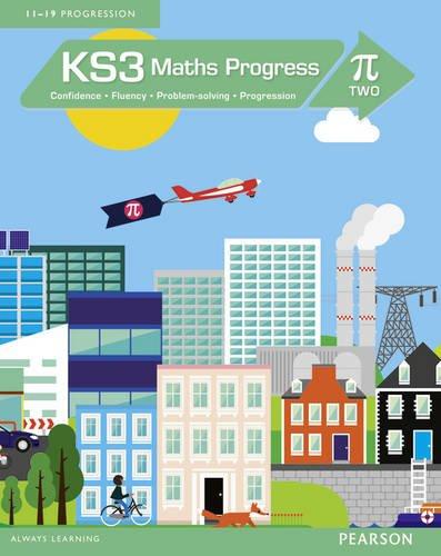 KS3 Maths Progress Student Book Pi 2: Confidence, Fluency, Problem-Solving, Progression