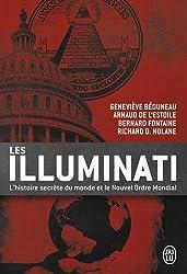 Les Illuminati : L'histoire secrète du monde et le nouvel ordre mondial