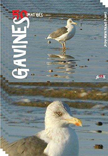 Gavines (50 imatges) (Catalan Edition) por JOSEP MARIA PALAUS PLANES