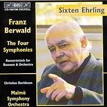 Franz Berwald: The Four Symphonies & Konzertstück for Bassoon & Orchestra