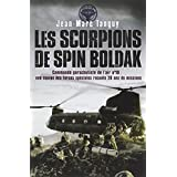 Les scorpions de Spin Boldak : 20 ans de missions d'une équipe des forces spéciales