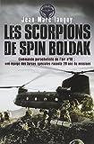 Les scorpions de Spin Boldak : 20 ans de missions ...