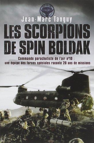 Les scorpions de Spin Boldak : 20 ans de...