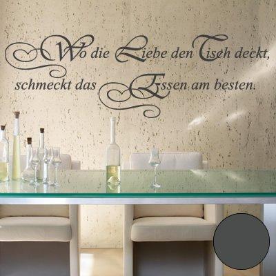 """A535 Wandtattoo """"Wo die Liebe den Tisch deckt"""" 90cm x 28cm anthrazit (40 Farben, 4 Größen)"""