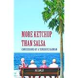 More Ketchup than Salsa (English Edition)