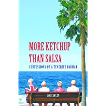 More Ketchup than Salsa (English Edition)