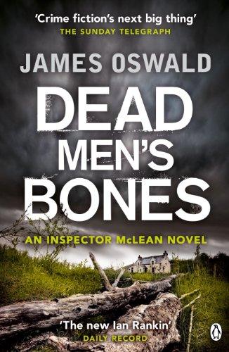 Dead Men's Bones (Inspector McLean 4)