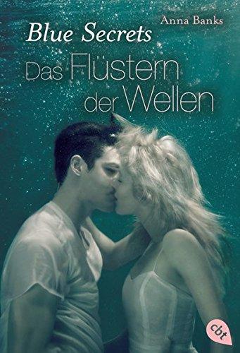blue-secrets-das-flustern-der-wellen-band-2-banks-anna-blue-secrets-trilogie-band-2