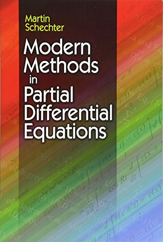 Modern Methods in Partial Differential Equations (Dover Books on Mathematics)