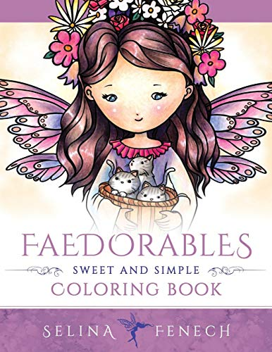 Faedorables - Sweet and Simple Coloring Book: Volume 14 (Fantasy Coloring by Selina) por Selina Fenech