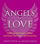 Angels of Love: 5 Heaven-sent Steps t...