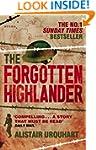 The Forgotten Highlander: My Incredib...